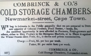Newspaper advertisement, dated 28 October 1895, for Combrinck's new cold storage chambers in Newmarket Street.  These were in use from 1894 until the Dock Road property was commissioned five years later.